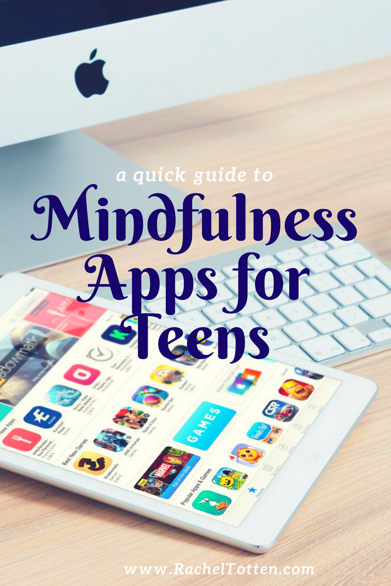 Anxiety, Stress & Mindfulness Apps for Teens